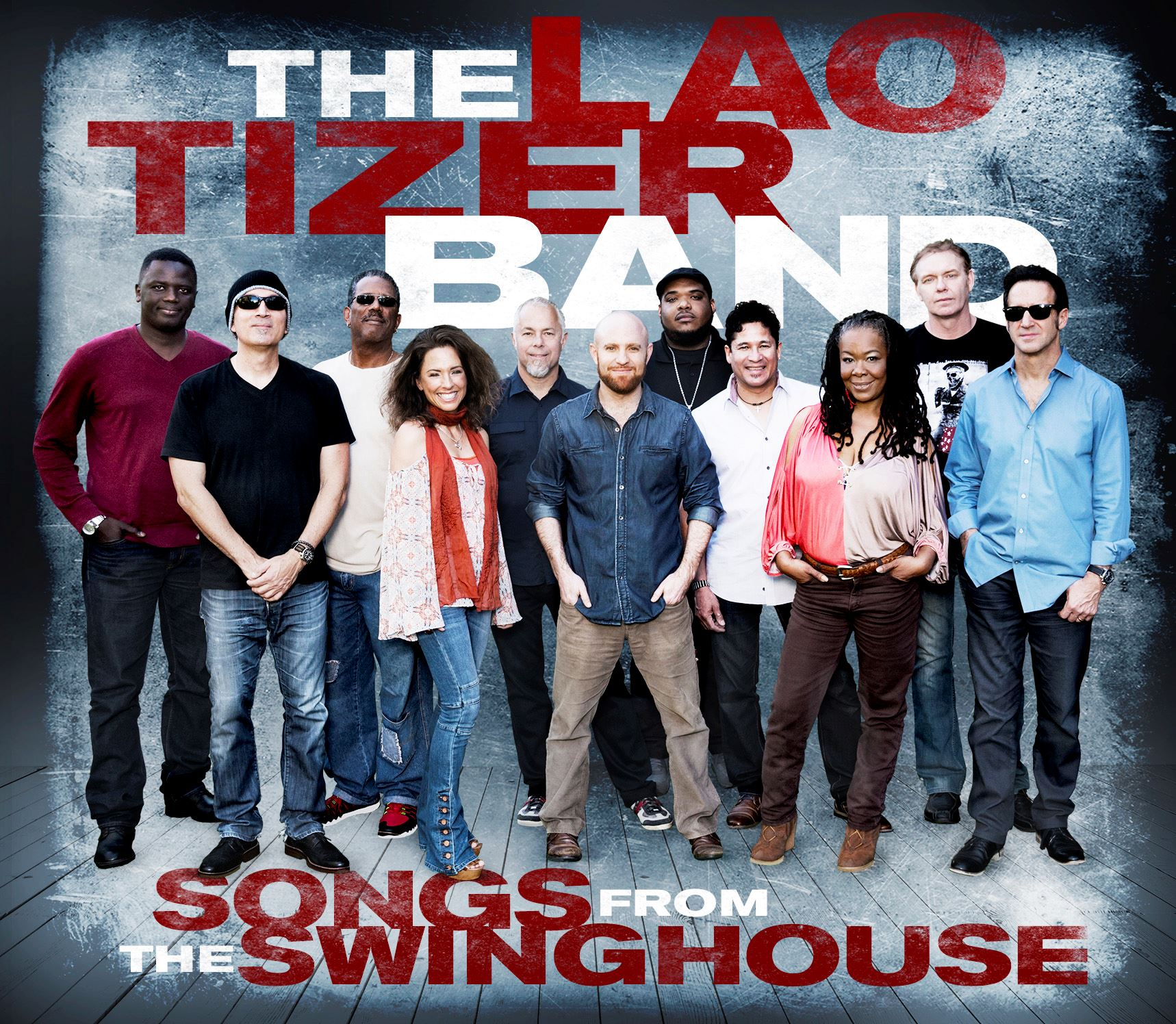 Lao Tizer Band - Songs from the Swinghouse!